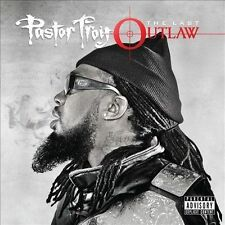 Pastor Troy - The Last Outlaw - New CD