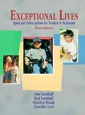 Exceptional Lives: Special Education in Today's Schools Turnbull, Ann, Turnbull