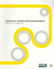 Essential Operations Management by Alex Hill 9780230232594 (Paperback, 2011)