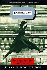 NEW - Poemcrazy: Creating a Life with Words by Susan G. Wooldridge