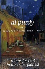 Rooms for Rent in the Outer Planets : Selected Poems 1962-1996 by Al Purdy...