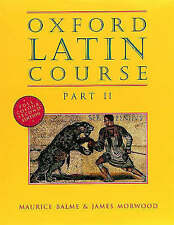 Oxford Latin Course: Part II: Student's Book by James Morwood, Maurice Balme...