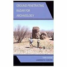 Ground-Penetrating Radar for Archaeology by Lawrence B. Conyers (2013,...