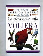 David Alderton # LA CURA DELLA MIA VOLIERA # Calderini 1997 # 101 Cose Da Sapere