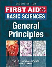 First Aid for the Basic Sciences, General Principles, Second Edition First Aid