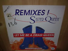 "SISTER QUEEN let me be a drag queen 12"" MAXI 45 T"