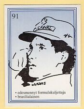 1990s Finnish Film Star Card  Fame Alias #91 Brazilian Motor Racing Ayrton Senna