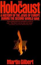 The Holocaust: A History of the Jews of Europe During the Second World War
