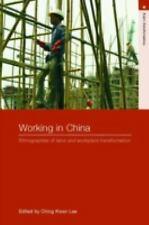 Working in China: Ethnographies of Labor and Workplace Transformation Asia's Tr