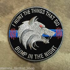 Thin Blue Line I HUNT the Things That Go Bump in the Night Wolf Patch