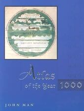 Atlas of the Year 1000 by John Man (2001, Paperback)