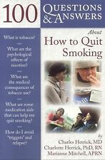 100 Q&A About How to Quit Smoking (100 Questions & Answers about)