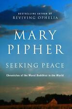 Seeking Peace Chronicles of the Worst Buddhist in the World by Mary Hardback