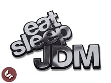 Metal Badge Eat Sleep JDM/VW/Drift/Euro/Dub CNC Billet Car Emblem VAG/illest
