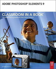 Adobe Creative Team, . Adobe Photoshop Elements 9 Classroom in a Book: The Offic