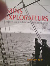 LIVRE -Destins D'explorateurs De L'antarctique A L'asie Centrale, 1908-1950