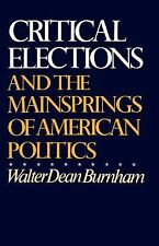 Critical Elections and the Mainsprings of American Politics-ExLibrary
