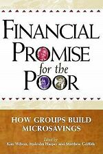 Financial Promise for the Poor: How Groups Build Microsavings, , Very Good, Econ