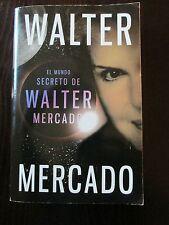 El Mundo Secreto de Walter Mercado by Walter Mercado (2010, Paperback)Spanish
