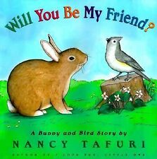 Will You Be My Friend? A Bunny and Bird Story-ExLibrary