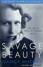 EDNA ST. VINCENT MILLAY SAVAGE BEAUTY NANCY MILFORD 2001