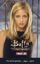 Adult Mad Libs: Buffy the Vampire Slayer Mad Libs by Molly Reisner (2016,...