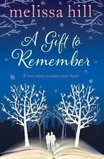 Melissa Hill A Gift to Remember Very Good Book