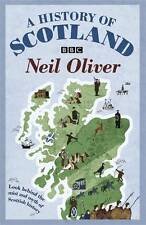 A History Of Scotland, Neil Oliver, New