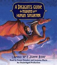 A Dragon's Guide: A Dragon's Guide to Making Your Human Smarter by Laurence Yep