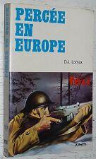 PERCEE EN EUROPE / D.J. LOMAX / FLEUVE NOIR COLLECTION FEU GUERRE 39-45