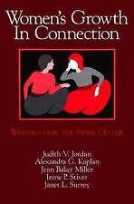 Women's Growth In Connection: Writings from the Stone Center by Miller, Jean Bak