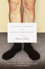 Vintage Contemporaries: The Many Aspects of Mobile Home Living : A Novel by...