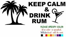 Keep Calm And Drink Rum Funny Vinyl Decal Sticker Car Window laptop netbook 7""
