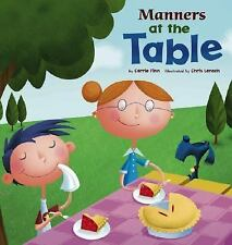 Way to Be! Manners: Manners at the Table by Carrie Finn (2007, Hardcover)
