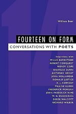 Fourteen on Form : Conversations with Poets by Martha H. Swain and William...