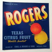 "Rogers Texas Citrus Fruit Crate Label C. A. Rogers & Sons Weslaco,Texas  9"" x 9"""
