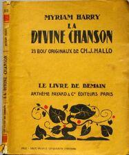 La divine chanson  - Myriam Harry - Le livre de demain XXXI -  23 Bois Hallo CH