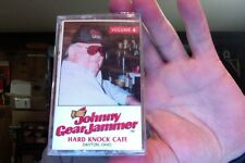 Johnny Gear Jammer- Vol. 4- Hard Knock Cafe- new/sealed cassette tape