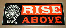 SHEPARD FAIREY Obey Giant Sticker 1.5 X 4 RISE ABOVE BANNER like poster print