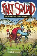 Fart Squad: Fart Squad #3: Unidentified Farting Objects 3 by Seamus Pilger...