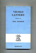 John Steinbeck # VICOLO CANNERY # Bompiani 1960