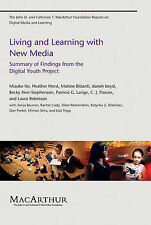Living and Learning with New Media: Summary of Findings from the Digital...