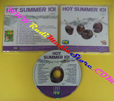 CD COMPILATION HOT SUMMER 101 Love HS 07 04 PROMO TV SORRISI E CANZONI(C30)