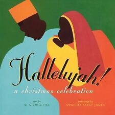 Hallelujah! : A Christmas Celebration by W. Nikola-lisa (2009, Picture Book)