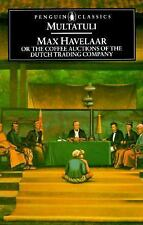 Max Havelaar: Or the Coffee Auctions of the Dutch Trading Company (Penguin Class
