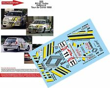 Decals 1/43 réf 825 Renault 5 GT TURBO OREILLE  TOUR DE CORSE 1988