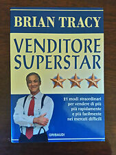 VENDITORE SUPERSTAR - Brian Tracy - Gribaudi - 2010