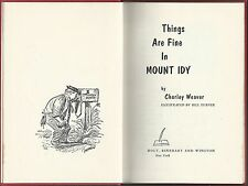 Things are fine in mount idy by charley weaver art bill turner first ed 1960