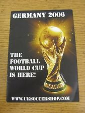 2006 World Cup: Germany 2006, The Football World Cup Is Here! Www.uksoccershop.c