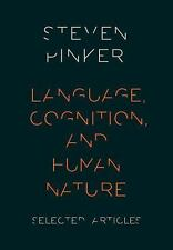 Language, Cognition, and Human Nature by Steven Pinker (Paperback) BRAND NEW